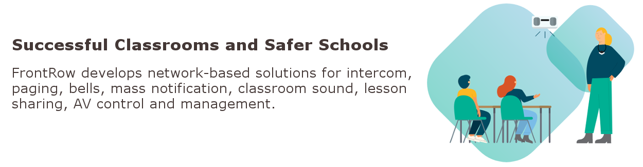 Front Row Products - Help overcome difficulties in schools
